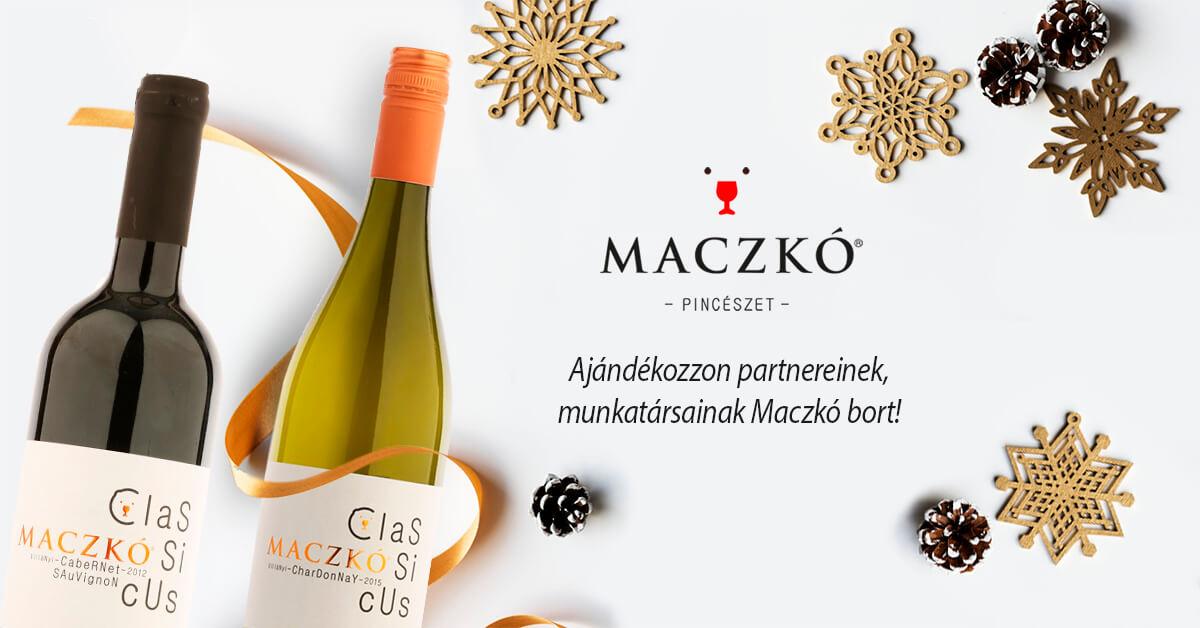 Ajándékozzon partnereinek, kollégáinak Maczkó bort