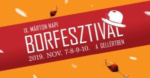 IX. Márton napi Borfesztivál a Gellértben – 2019. november 9.
